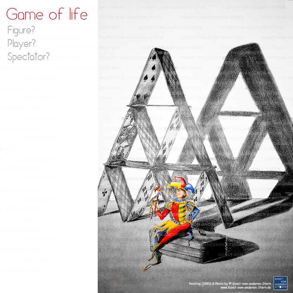 Das Leben ist ein Spiel